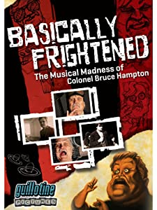 New movies watching free Basically Frightened: The Musical Madness of Colonel Bruce Hampton USA [h264]