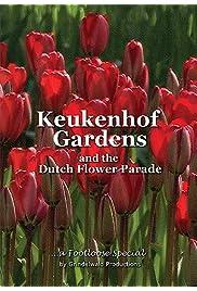 Keukenhof Gardens and the Dutch Flower Parade