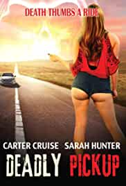 Watch Movie Deadly Pickup (2016)