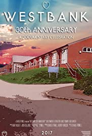 Westbank: 30th Anniversary