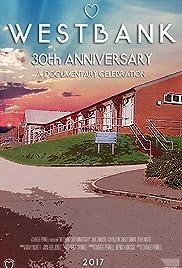 Westbank: 30th Anniversary