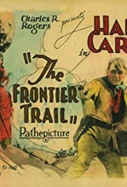 The Frontier Trail Poster