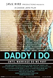 Daddy I Do Poster