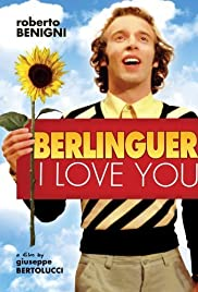 Berlinguer: I Love You(1977) Poster - Movie Forum, Cast, Reviews