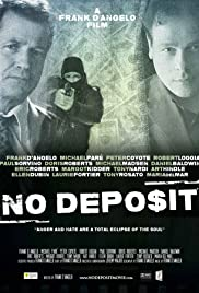 No Deposit (2015) Full Movie thumbnail