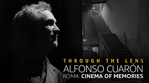 Alfonso Cuarón - 'Roma': Cinema of Memories