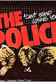 The Police: Can't Stand Losing You Poster