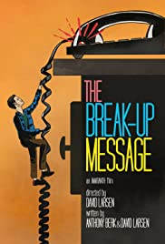 The Break-Up Message Poster