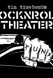 Tim Timebomb's RockNRoll Theater Poster