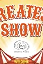 The Greatest Show Ever