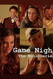 Game Night: The Mini-Series