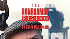 The Dunroamin' Rising