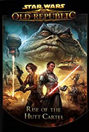 Star Wars: The Old Republic - Rise of the Hutt Cartel Poster