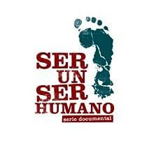 Ser un ser humano (2011)