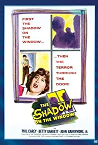 Primary photo for The Shadow on the Window