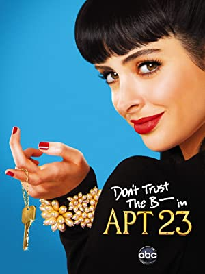 Where to stream Don't Trust the B---- in Apartment 23