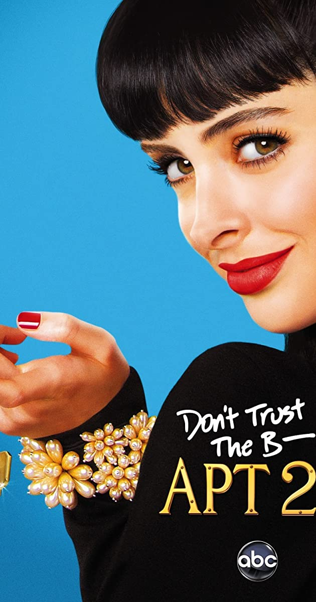 Don't Trust the B---- in Apartment 23 (TV Series 2012–2013) - Full