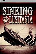 Sinking the Lusitania