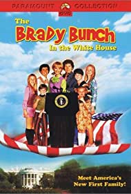 The Brady Bunch in the White House (2002) Poster - Movie Forum, Cast, Reviews