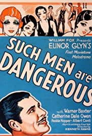 Such Men Are Dangerous Poster