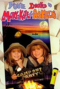 Primary photo for You're Invited to Mary-Kate & Ashley's Camping Party