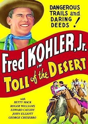 Where to stream Toll of the Desert