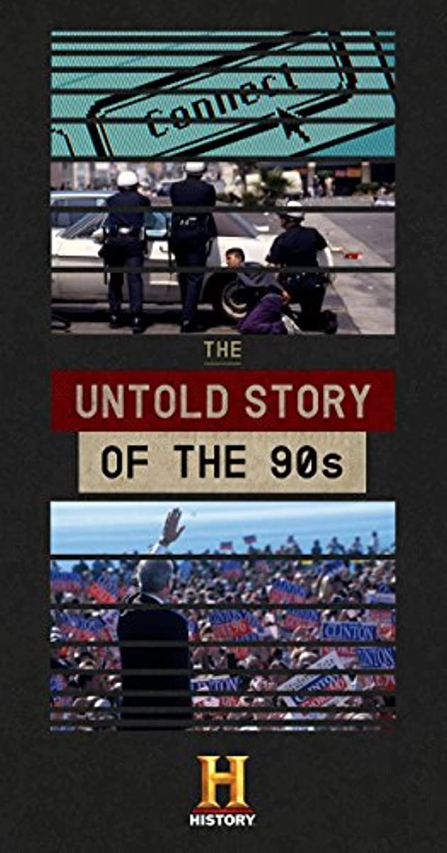 Download The Untold Story of the 90s or watch streaming online complete episodes of  Season1 in HD 720p 1080p using torrent