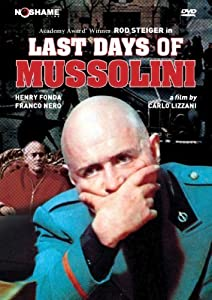 Whats a good funny movie to watch 2018 Mussolini ultimo atto by Umberto Lenzi [720x1280]