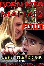 Born Into Mafia 2 Poster