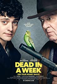 Dead in a Week (Or Your Money Back) (2018) - IMDb