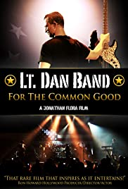 Lt. Dan Band: For the Common Good Poster