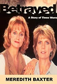 Betrayed: A Story of Three Women Poster