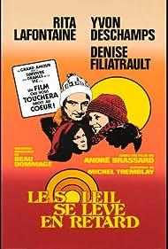 Le soleil se lève en retard (1977)