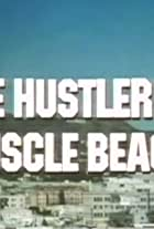 The Hustler of Muscle Beach