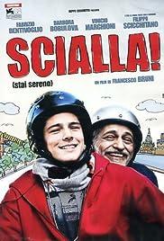 Scialla! (Stai sereno) Poster