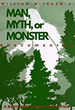 Man, Myth, or Monster - A Documentary