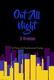 Out All Night: 3 Tristan Poster