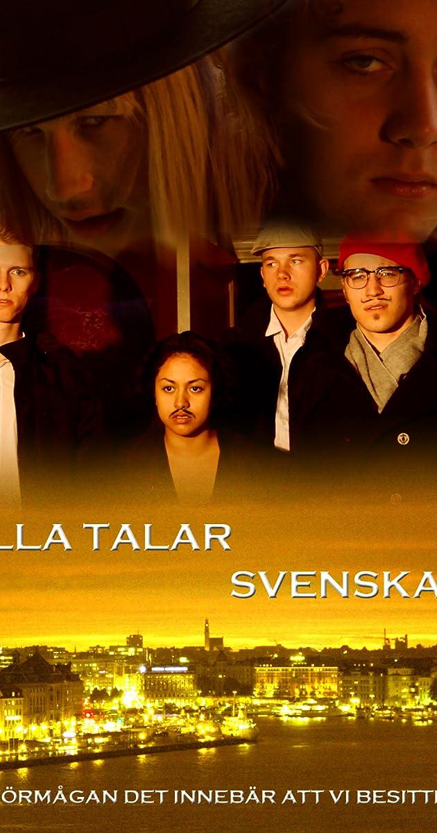 Alla Talar Svenska (2012) - IMDb