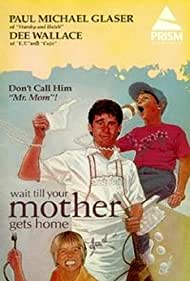 Wait Till Your Mother Gets Home! (1983)