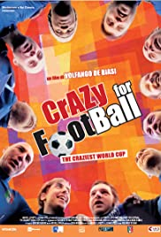 Crazy for Football: The Craziest World Cup Poster