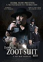 Enter the Zoot Suit Riot