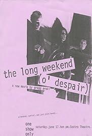 The Long Weekend (O'Despair) Poster