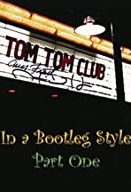 Tom Tom Club in a Bootleg Style