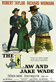 Robert Taylor, Richard Widmark, and Patricia Owens in The Law and Jake Wade (1958)