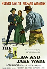 The Law and Jake Wade (1958) Poster - Movie Forum, Cast, Reviews