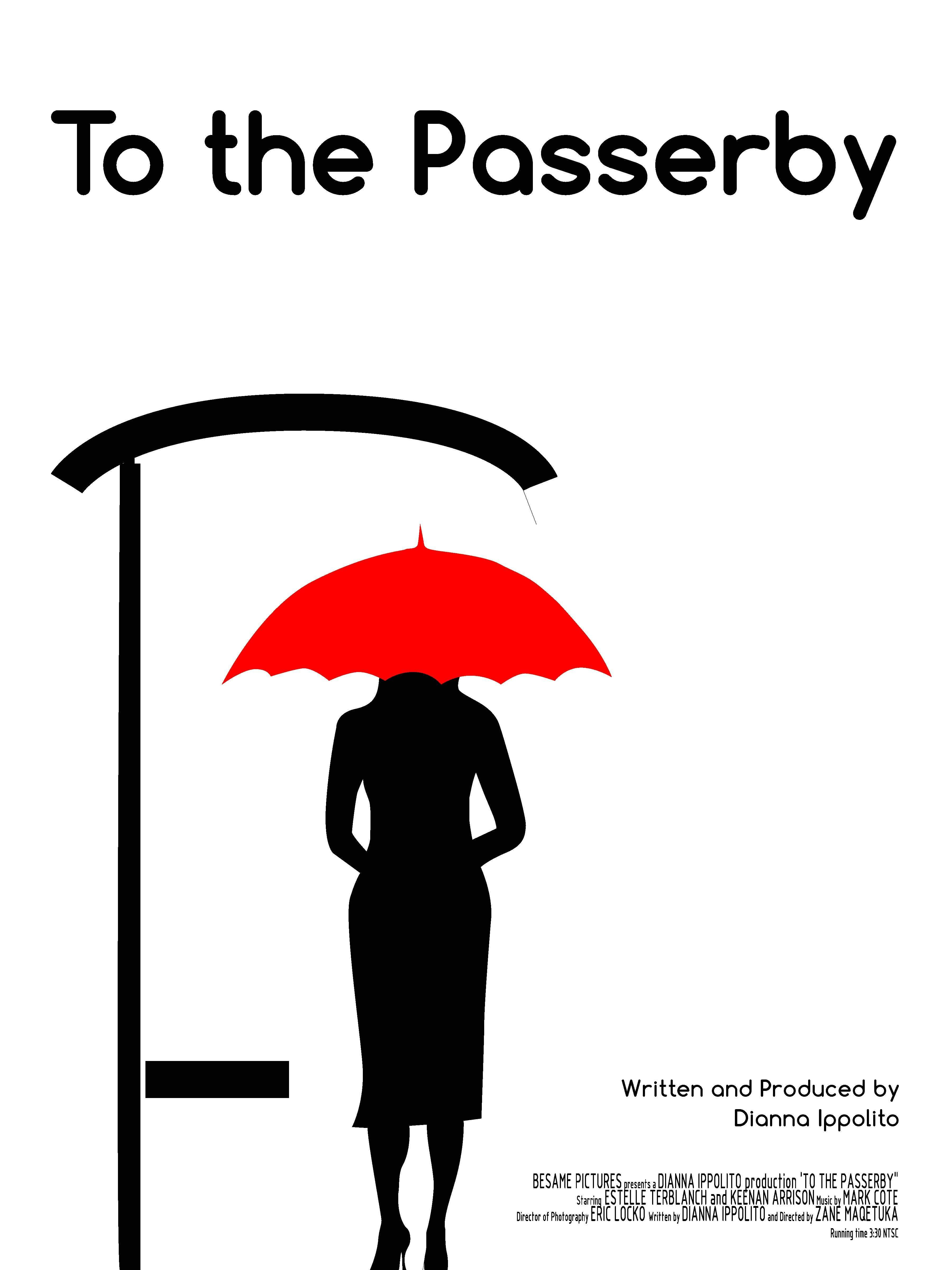 To the Passerby (2013)