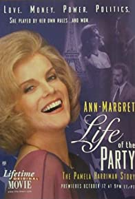 Primary photo for Life of the Party: The Pamela Harriman Story