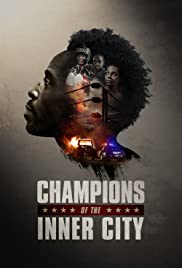 Champions of the Inner City