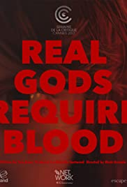 Real Gods Require Blood Poster
