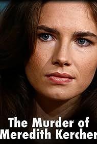 The Murder of Meredith Kercher (2014)